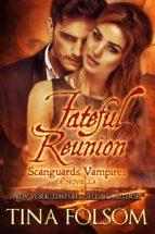 Fateful Reunion (A Scanguards Novella) (ebook)