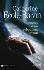 Mémoires d'un rebouteux breton (ebook)