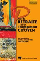 Pas de retraite pour l'engagement citoyen (ebook)