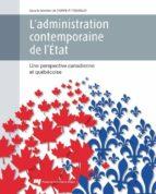 L'administration contemporaine de l'État (ebook)