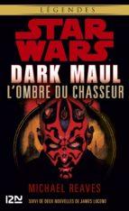 Dark Maul, l'ombre du chasseur (ebook)