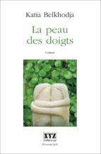 La peau des doigts (ebook)