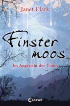 Finstermoos 3 - Im Angesicht der Toten (ebook)