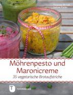 Möhrenpesto und Maronicreme (ebook)