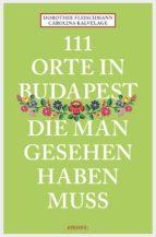 111 Orte in Budapest, die man gesehen haben muss (ebook)