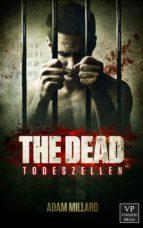 The Dead 1: Todeszellen (ebook)