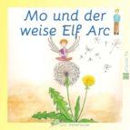Mo und der weise Elf Arc (eBook Classic) (ebook)