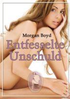 Entfesselte Unschuld (ebook)