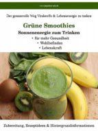 Grüne Smoothies - Sonnenenergie zum Trinken (ebook)