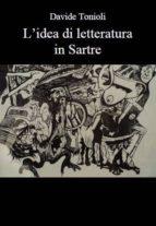 L'idea di letteratura in Sartre (ebook)