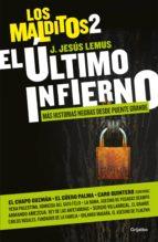El último infierno (Los Malditos 2) (ebook)