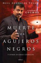 Muerte por agujeros negros (ebook)