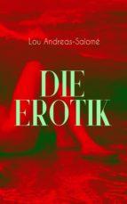 Die Erotik (Vollständige Ausgabe) (ebook)