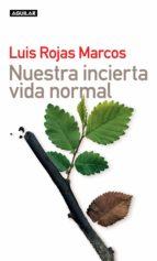 Nuestra incierta vida normal (ebook)