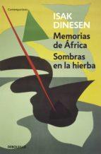 Memorias de África / Sombras en la hierba (ebook)