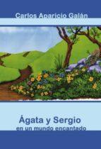Agata y Sergio en un mundo encantado (ebook)