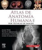 Atlas de Anatomía Humana por técnicas de imagen + StudentConsult (ebook)