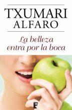 La belleza entra por la boca (ebook)