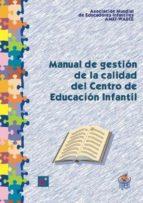 Manual de gestión de la calidad del Centro de Educación Infantil (ebook)