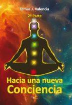 Hacia una nueva conciencia 2ª Parte. (ebook)