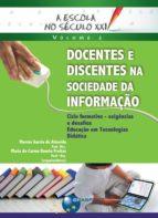 Docentes e discentes na sociedade da informação (ebook)