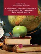 Il Disturbo da Deficit di Attenzione e Iperattività nelle Disabilità Gravi dello Sviluppo (ebook)