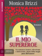 Il mio supereroe (ebook)