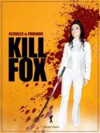 Kill Fox (ebook)