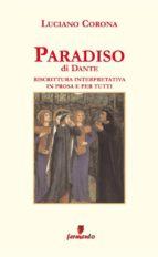 Paradiso in prosa e per tutti (ebook)