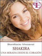 Shakira - Una mirada desde el corazón (ebook)