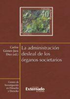 La administración desleal de los órganos societarios (ebook)