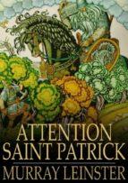Attention Saint Patrick (ebook)