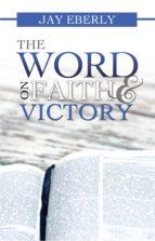 The Word on Faith and Victory (ebook)