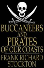 Buccaneers and Pirates of Our Coasts (ebook)