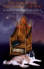 The Star Stone, The Chair, and The Dog (ebook)