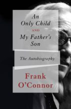 An Only Child and My Father's Son (ebook)