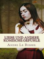 Liebe und andere komische Gefühle (ebook)