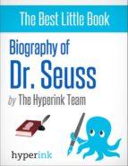 Biography of Dr. Seuss (ebook)