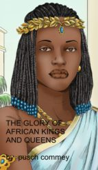 The Glory of African Kings and Queens (ebook)
