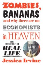Zombies, Bananas and Why There Are No Economists in Heaven (ebook)