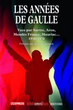 Les années De Gaulle 1958-1970 (ebook)