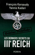 Les derniers secrets du IIIe Reich (ebook)