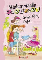 Mademoiselle Zouzou, Tome 17 - Bonne Fête Papa ! (ebook)