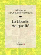 Le Libertin de qualité (ebook)