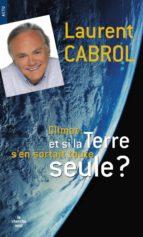 Et si la Terre s'en sortait toute seule ? (ebook)