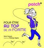 PATCH pour être au top de sa forme (ebook)