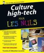 "Culture ""High Tech"" Pour les Nuls (ebook)"