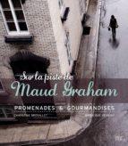 Sur la piste de Maud Graham (ebook)
