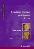 Conduites pratiques en médecine foetale (ebook)