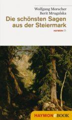 Die schönsten Sagen aus der Steiermark (ebook)